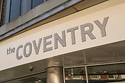 Sign for the Coventry Building Society in the UK City of Culture 2021 on 23rd June 2021 in Coventry, United Kingdom. The UK City of Culture is a designation given to a city in the United Kingdom for a period of one year. The aim of the initiative, which is administered by the Department for Digital, Culture, Media and Sport. Coventry is a city which is under a large scale and current regeneration.