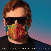 """October 22, 2021 - WORLDWIDE: Elton John """"The Lockdown Sessions"""" Album Release"""