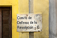 Comite de defensa de la revolution 6 sign on a building in Old Havana,