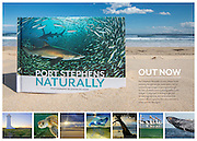 Port Stephens Naturally is a new release book featuring the spectacular underwater, nature and landscape images as portrayed through the lens of award-winning photographer Justin Gilligan. Comprised of striking single and double page spreads, this diminutive book (22cm x 16cm) captures the expansive beauty of this spectacular region.<br /> Buy your copy today for only $14.95!