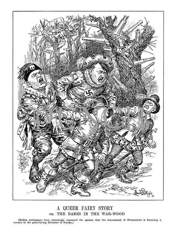 A Queer Fairy Story or, The Babes in the War-Wood. [Italian newspapers have charmingly expressed the opinion that the rearmament of Democracies is becoming a menace to the peace-loving Dictators of Europe.) (Stanley Baldwin and Leon Blum pull a terrified Hitler and Mussolini through the wood armed with artillery)