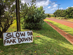 Slow Da Faak Down Sign