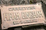 Plaque remembering the first westerner to discover Machu Picchu, Hiram Bingham. Cusco Region, Urubamba Province, Machupicchu District in Peru, South America