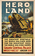 Poster for 'Hero Land' a spectacular entertainment based on the battlefields of World War I, Grand Central Palace, New York, 24 November-12 December 1917.  The Britannia, early British tank at centre of action.