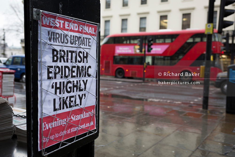 As the Coronovirus pandemic takes hold across the UK, with health authorities reporting cases rising from 25 to 87 in a single day, and resulting in the UK's chief medical officer Prof Chris Whitty announcing that an epidemic in the UK was 'highly likely', A London bus drives past Evening Standard headlines at Charing Cross in central London, on 4th March 2020, in London, England.