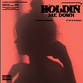 """March 26, 2021 (Worldwide): King Combs """"Holdin' Me Down"""" Single Release"""