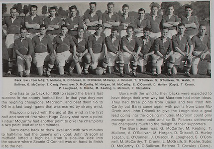 St. Finnbarr's Football Team, T Mullane, S O'Connell, D O' Driscoll, M Carey, J Driscoll, T O'Sullivan, W Walsh, P Sullivan, G McCarthy, T Canty, front row, D McCarthy, M Horgan, M McCarthy, E O'Connell, D Hurley (captain), T Cronin, P Lougheed, S Roche, M Keating, L McGrath, P Fitzpatrick,