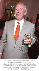 Restaurateur RICHARD SHEPHERD at a  party in London on 23rd April 2002.OZF 79