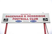Welcome to Dagenham & Redbridge during the Sky Bet League 2 match between Dagenham and Redbridge and Wycombe Wanderers at the London Borough of Barking and Dagenham Stadium, London, England on 28 March 2015. Photo by Matthew Redman.