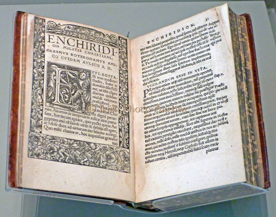 The Handbook of the Christian Soldier, first published 1503 Desiderius Erasmus (1466-1538). The handbook met with success across Europe.  He described it as 'a kind of summary guide to living so you might attain to a state of mind worthy of Christ'.