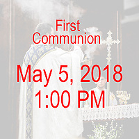 St Ann Parish - Neponset Dorchester,  MA First Communion celebration on May 5, 2018, at 1:00 PM