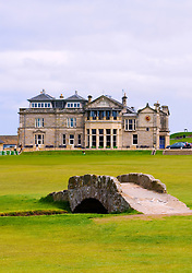 View of Royal and Ancient Golf  Clubhouse and famous Swilken Burn bridge on Old Course at St Andrews in Scotland