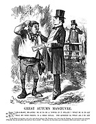 """Great Autumn Manoeuvre. Hodge. """"Lor-a-massy, Me-aster! Be oi to be a'powere in t' ste-ate'? What be oi to get by tha-at?"""" Mr. G. """"That, my good friend, is a mere detail. the question is, what am I to get by it!!"""""""