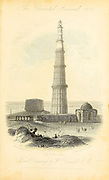The Cuttab Minar At Old Delhi. (Vignette Title.) From the book ' The Oriental annual, or, Scenes in India ' by the Rev. Hobart Caunter Published by Edward Bull, London 1834 engravings from drawings by William Daniell