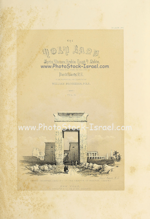 Great gateway leading to the Temple of Karnak Thebes illustration by David Roberts from The Holy Land : Syria, Idumea, Arabia, Egypt & Nubia by Roberts, David, (1796-1864) Engraved by Louis Haghe. Volumes 5 and 6. Book Published in 1855 by D. Appleton & Co., 346 & 348 Broadway in New York.