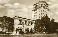 1929 Hollywood Athletic Club on Sunset Blvd.