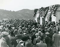 3/17/1925 William Mulholland speaking at the dedication of the Lake Hollywood and Dam