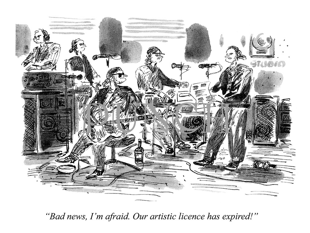 """""""Bad news, I'm afraid. Our artistic licence has expired!"""""""