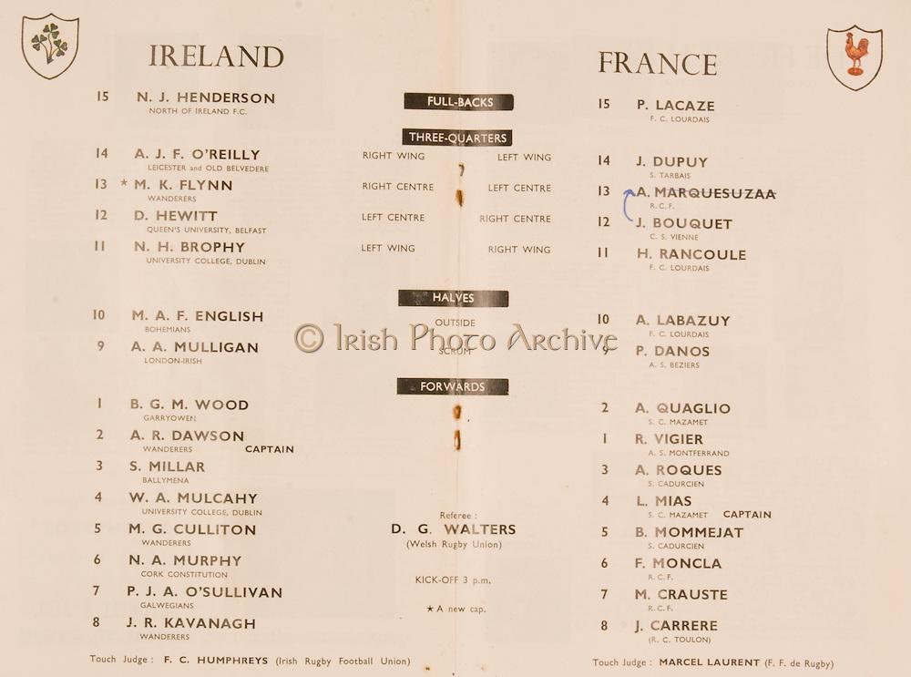Irish Rugby Football Union, Ireland v France, Five Nations, Landsdowne Road, Dublin, Ireland, Saturday 18th April, 1959,.18.4.1959, 4.18.1959,..Referee- D G Walters, Welsh Rugby Union, ..Score- Ireland 9 - 5 France, ..Irish Team, ..N J Henderson, Wearing number 15 Irish jersey, Full Back, N.I.F.C, Rugby Football Club, Belfast, Northern Ireland, ..A J O'Reilly, Wearing number 14 Irish jersey, Right Wing, Old Belvedere Rugby Football Club, Dublin, Ireland, and, Leicester Rugby Football Club, Leicester, England, ..M K Flynn, Wearing number 13 Irish jersey, Right Centre, Wanderers Rugby Football Club, Dublin, Ireland, ..D Hewitt, Wearing number 12 Irish jersey, Left centre, Queens University Rugby Football Club, Belfast, Northern Ireland,..N H Brophy, Wearing number 11 Irish jersey, Left wing, University College Dublin Rugby Football Club, Dublin, Ireland, ..M A F English, Wearing number 10 Irish jersey, Outside Half, Bohemians Rugby Football Club, Limerick, Ireland,..A A Mulligan, Wearing number 9 Irish jersey, Scrum Half, London Irish Rugby Football Club, Surrey, England, ..B G Wood, Wearing number 1 Irish jersey, Forward, Garryowen Rugby Football Club, Limerick, Ireland, ..A R Dawson, Wearing number 2 Irish jersey, Captain of the Irish team, Forward, Wanderers Rugby Football Club, Dublin, Ireland, ..S Millar, Wearing number 3 Irish jersey, Forward, Ballymena Rugby Football Club, Antrim, Northern Ireland,..W A Mulcahy, Wearing number 4 Irish jersey, Forward, University College Dublin Rugby Football Club, Dublin, Ireland, ..M G Culliton, Wearing number 5 Irish jersey, Forward, Wanderers Rugby Football Club, Dublin, Ireland, ..N Murphy, Wearing number 6 Irish jersey, Forward, Cork Constitution Rugby Football Club, Cork, Ireland,..P J A O' Sullivan, Wearing  Number 7 Irish jersey, Forward, Galwegians Rugby Football Club, Galway, Ireland,..J R Kavanagh, Wearing number 8 Irish jersey, Forward, Wanderers Rugby Football Club, Dublin, Ireland, ..French Team, ..P Lacaze, Weari