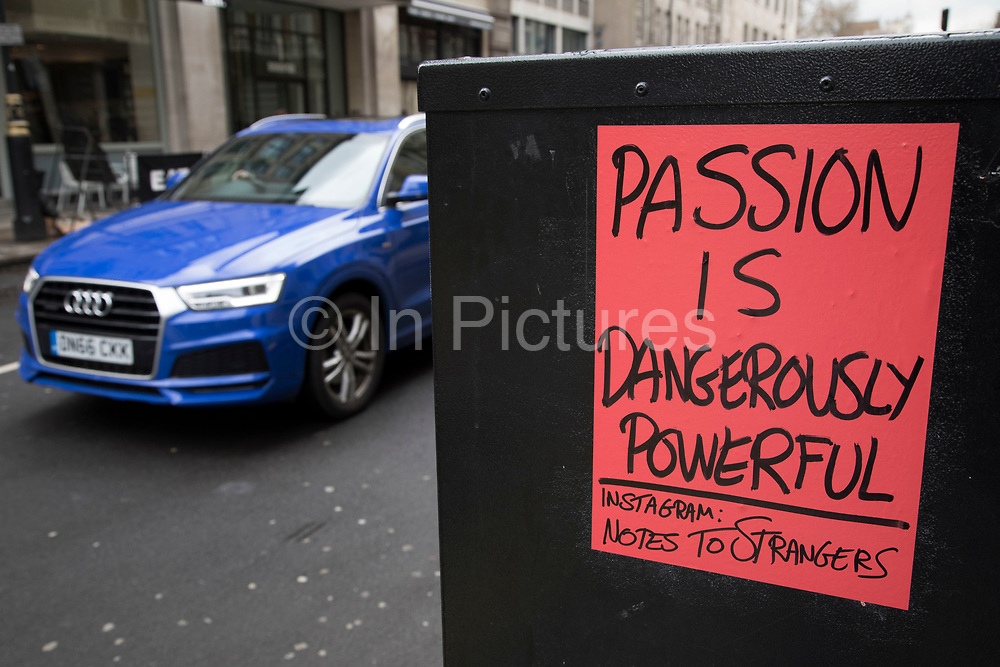 Passion is a dangerously powerful, Instagram notes to strangers in London, England, United Kingdom.