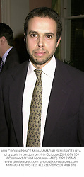 HRH CROWN PRINCE MUHAMMAD AL-SENUSSI OF LIBYA at a party hosted by Anthony Bailey in honour of teh Duke & Duchess of Braganza at 42 Lancaster Gate, London W2 on 29th October 2001.