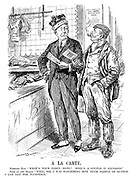 """A la Carte. Working man. """"What's your fancy, mate? Mine's a couple o' sausages."""" Peer of the realm. """"Well, sir, I was wondering how much saddle of mutton I can get for fivepence."""" (an aristocrat and a working class man stand outside a butchers with their ration cards while a sign reads Food Control Regulations - Meat during WW1)"""