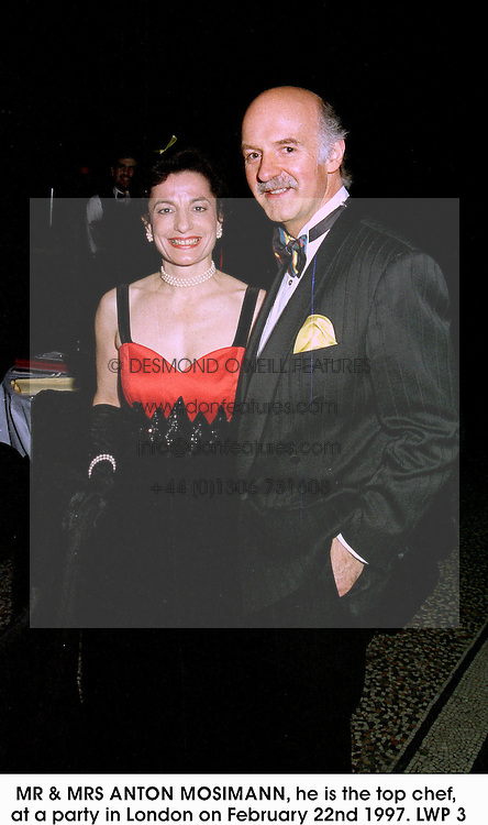 MR & MRS ANTON MOSIMANN, he is the top chef, at a party in London on February 22nd 1997.LWP 3