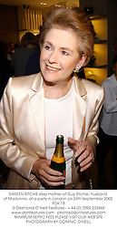 SHIREEN RITCHIE step mother of Guy Ritchie, husband of Madonna, at a party in London on 24th September 2002.PDK 18