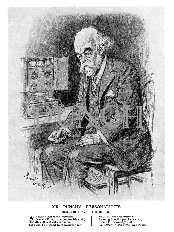 Mr Punch's Personalities. XXX. - Sir Oliver Lodge, F. R. S.