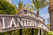Signage of Dana Point Lantern District on PCH and Del Prado Ave