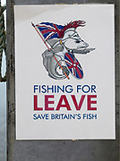Fishing for Leave Brexit Save Britain's Fish poster at Orford, Suffolk, England, UK