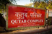 Qutab Complex and Qutab Minar red entrance sign
