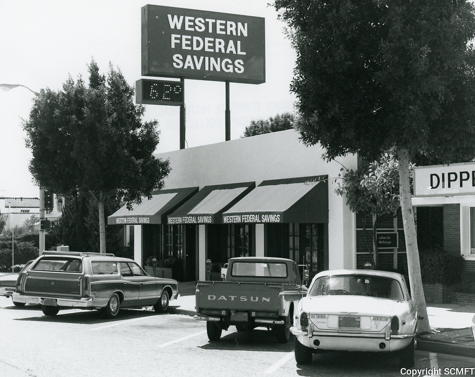 1977 Western Federal S & L on Larchmont Blvd.