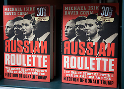 April 17, 2018 - Los Angeles, California, U.S - Copies of the book by Michael Isikoff and David Corn titled Russian Roulette on the shelves of Barnes and Noble bookstore at The Grove in Los Angeles, California. (Credit Image: © Prensa Internacional via ZUMA Wire)
