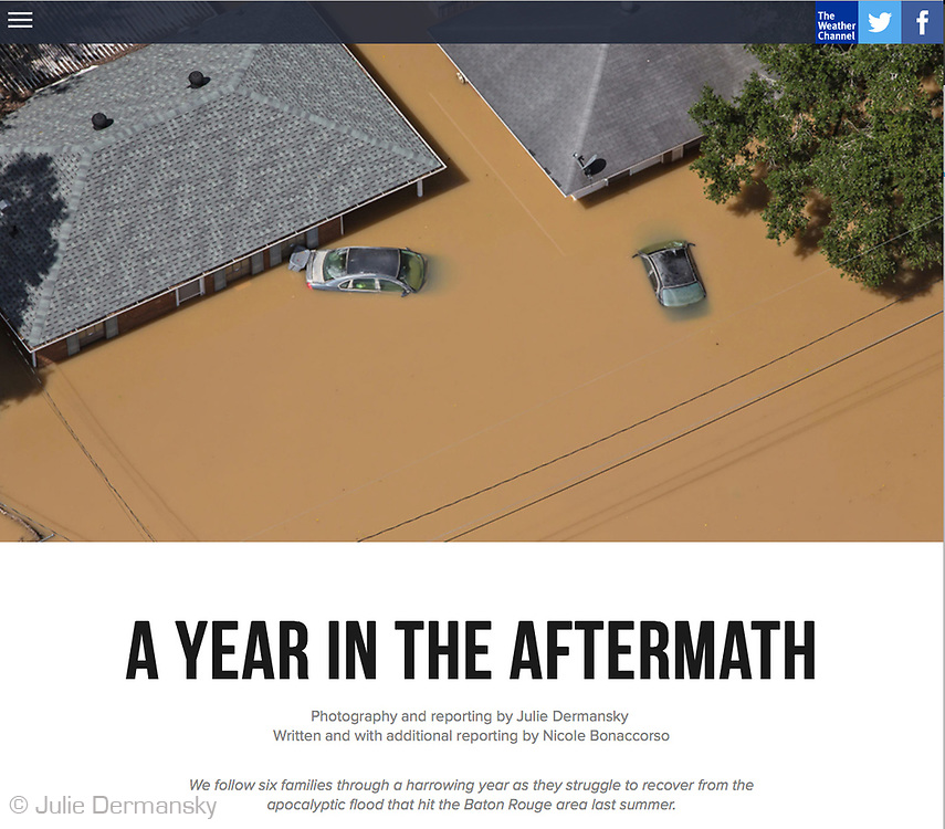 Feature I shot for the Weather Channel . I followed six families over the coarse of year following the 1000 year flood that hit southern Louisiana in 2016. http://features.weather.com/a-year-in-the-aftermath/