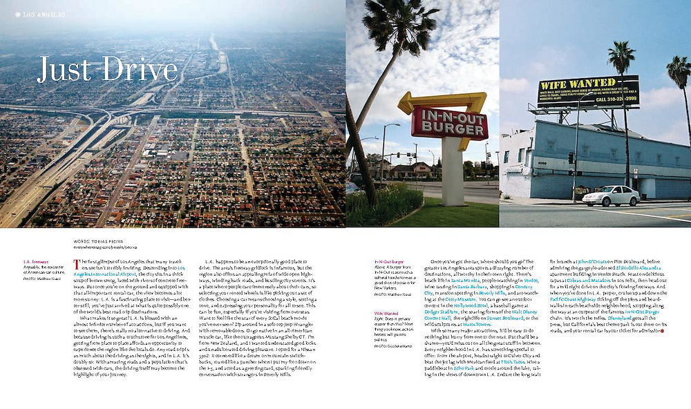 Article about a California road trip. Words by Tobias Peciva. Photos by Matthew Kraus and Gijs Bekenkamp. Published in issue 2 of travel magazine Everywhere.