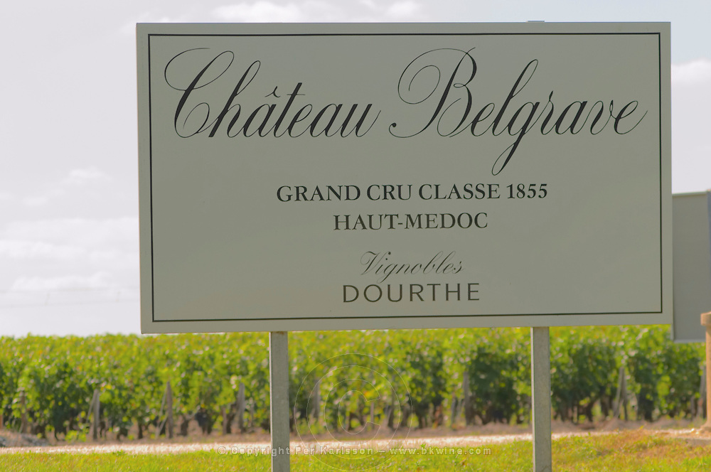 A sign saying Grand Cru Classe 1855 Haut Medoc Vignobles Dourthe - Chateau Belgrave, Haut-Medoc, Grand Crus Classe 1855