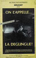 """Poster pour le film de Béruchet:""""On l'appelle la Déglingue""""."""