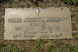 31 August 2017:   Veterans graves in Park Hill Cemetery in eastern McLean County.<br /> <br /> Pirle Arthur Murphy  Illinois  Private First Class  BTRY B 37 CA BN  World War II Spet 3 1921  July 5 1963