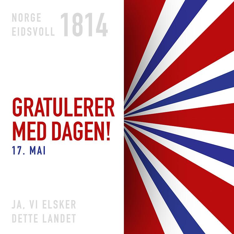 Ferdigdesign med gratulasjonshilsen for 17. mai, med tekst «Norge Eidsvoll 1814 Gratulerer med dagen! Ja, vi elsker dette landet». Grafikk spesielt egnet til sosiale medier som Facebook og Instagram.
