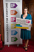 Jo Swinson MP supporting the Enough Food for Everyone?IF campaign. .MP's and Peers attended the parliamentary launch of the IF campaign in the State Rooms of Speakers House, Palace of Westminster. London, UK.