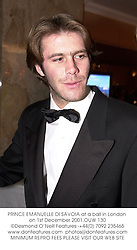 PRINCE EMANUELLE DI SAVOIA at a ball in London on 1st December 2001.OUW 130