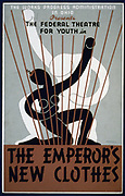Poster for of 'The Emperor's New Clothes' by the Federal Youth Theatre, Ohio, 1937.  Federal Theatre Project,  part of Franklin Roosevelt's New Deal,  aimed to use unemployed actors, writers and directors to entertain poor families.