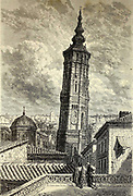 La Tour Penchée (Torre Nueva), a Saragosse [The Leaning Tower (Torre Nueva -  New Tower), in Zaragoza (Saragosse)] Page illustration from the book 'Spain' [L'Espagne] by Davillier, Jean Charles, barón, 1823-1883; Doré, Gustave, 1832-1883; Published in Paris, France by Libreria Hachette, in 1874