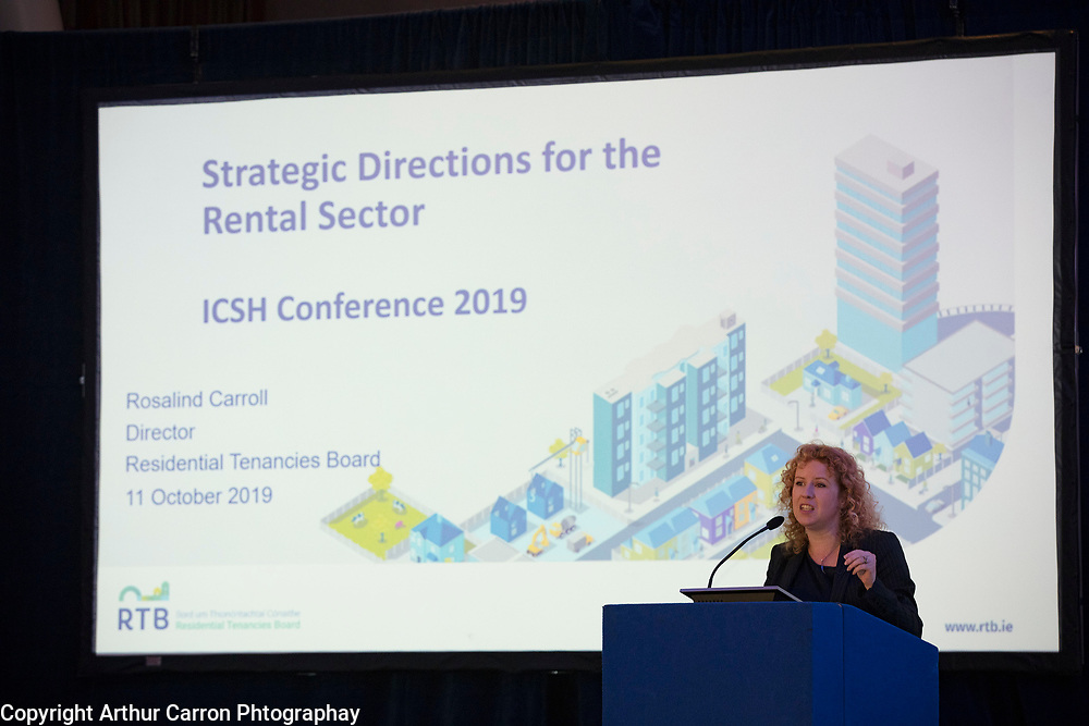 NO FEE PICTURES                                                                                                                                              10/10/19 Rosalind Carroll, Director, Residential Tenancies Board at the Irish Council for Social Housing (ICSH) Biennial Finance and Development Conference 2019 at the Clayton Whites Hotel, Wexford 10-11 October. The two-day conference brings together 300 delegates including active housing associations, currently facing the challenge of growing their housing stock and making it more environmentally sustainable. At the event, stakeholders from the public, not-for-profit and private sectors will discuss how collaboration and innovation can develop the sector's capacity to build more sustainable and climate resilient communities.Picture: Arthur Carron