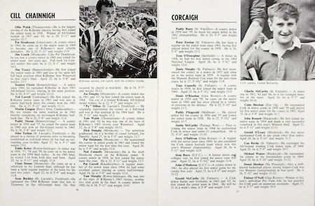 All Ireland Senior Hurling Championship Final,.04.09.1966, 09.04.1966, 4th September 1966,.Minor Cork v Wexford, .Senior Kilkenny v Cork, Cork 3-09 Kilkenny 1-10,..Kilkenny,.Ollie Walsh, Pat Henderson, Jim Lynch, Jim Treacy, Seamus Cleere, Ted Carroll, Martin Coogan, Paddy Moran, John Teehan, Eddie Keher, Claus Dunne, Sean Buckley, .Joe Dunphy, Pa Dillon, Tom Walsh, Dick Dunphy, Pat Delahunty, Ned Connolly, Pat Carroll, Tom Murphy, ..Cork,.Paddy Barry, Peter Doolan, Tom O'Donoghue, Denis Murphy, Tony Connolly, Denis O'Riordan, Paddy Fitzgerald, Justin McCarthy, Jerry O'Sullivan, Sean Barry, John O'Halloran, Gerald McCarthy, Charlie McCarthy, Collm Sheehan, John Bennett, Gerald O'Leary, Con Roche, Michael Waters, Donal Sheehan, Finbarr O'Neill,
