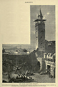 Bab Shurky (East Gate), Damascus Engraving on Wood from Picturesque Palestine, Sinai and Egypt by Wilson, Charles William, Sir, 1836-1905; Lane-Poole, Stanley, 1854-1931 Volume 2. Published in New York by D. Appleton in 1881-1884