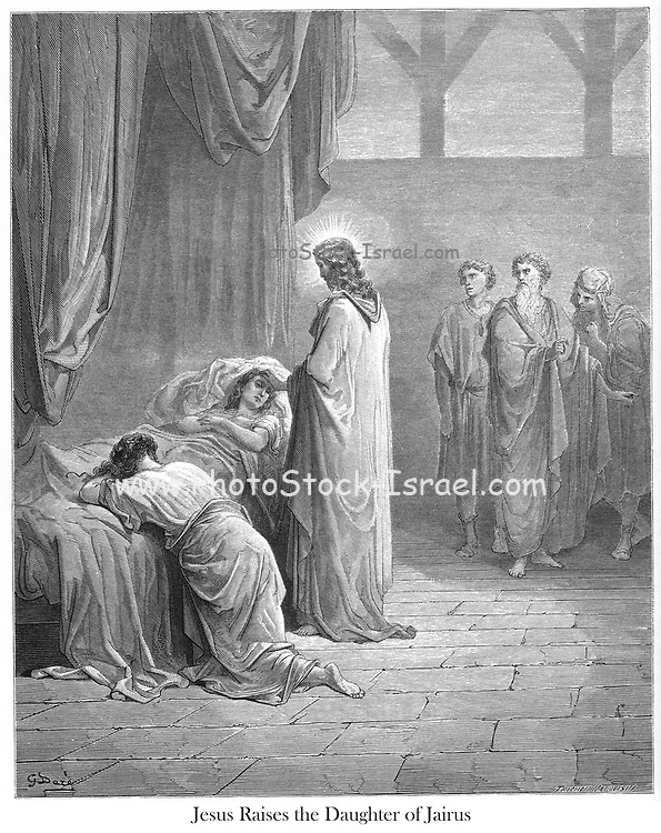 Jesus Raising Up the Daughter of Jairus [Luke 8:52-54] From the book 'Bible Gallery' Illustrated by Gustave Dore with Memoir of Dore and Descriptive Letter-press by Talbot W. Chambers D.D. Published by Cassell & Company Limited in London and simultaneously by Mame in Tours, France in 1866