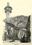 Engraving on Wood of Bab Tuma, the Gate of Thomas, Damascus, Syria  from Picturesque Palestine, Sinai and Egypt by Wilson, Charles William, Sir, 1836-1905; Lane-Poole, Stanley, 1854-1931 Volume 2. Published in New York by D. Appleton in 1881-1884