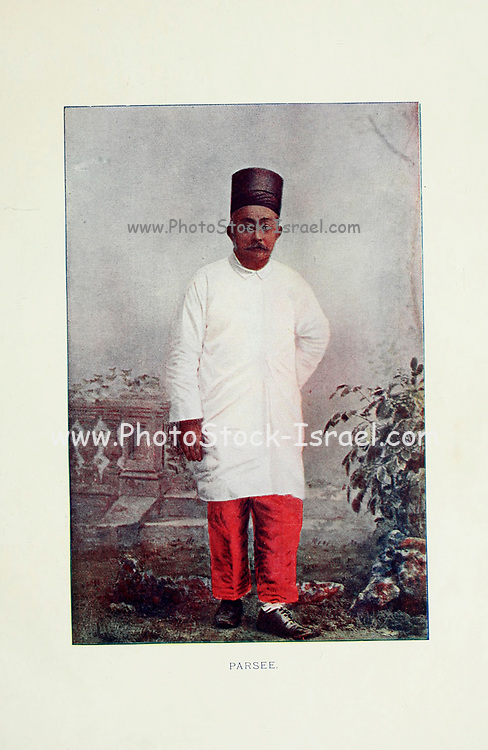Parsee [also Parsi originally from Persia] Man from Typical Pictures of Indian Natives Being reproduction from Specially prepared hand-colored photographs. By F. M. Coleman (Times of India) Seventh Edition Bombay 1902